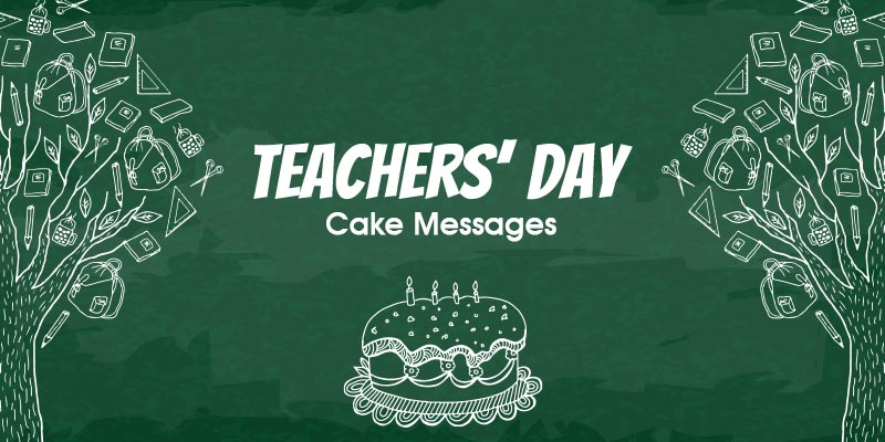 Teacher's day cake messages