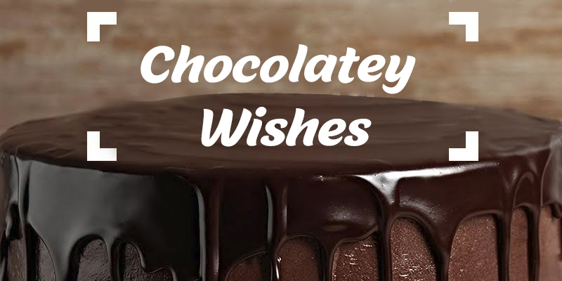 Chocolatey Wishes