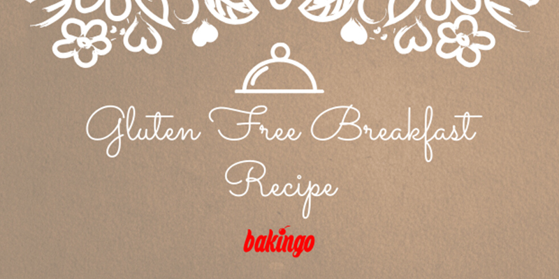 Gluten Free Breakfast Recipe