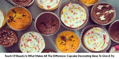 Cupcake Decorating Ideas To Give A Try