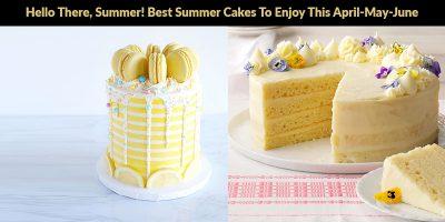 Best Summer Cakes