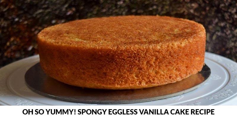 spongy eggless vanilla cake recipe cover