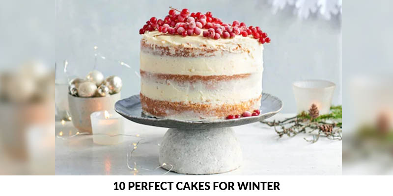 Perfect Cakes for Winter